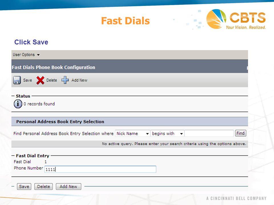 Fast Dials Click Save