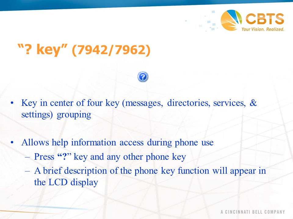 key (7942/7962) Key in center of four key (messages, directories, services, & settings) grouping.