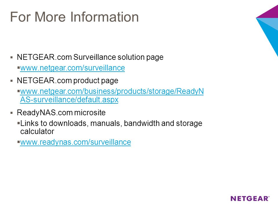 For More Information NETGEAR.com Surveillance solution page