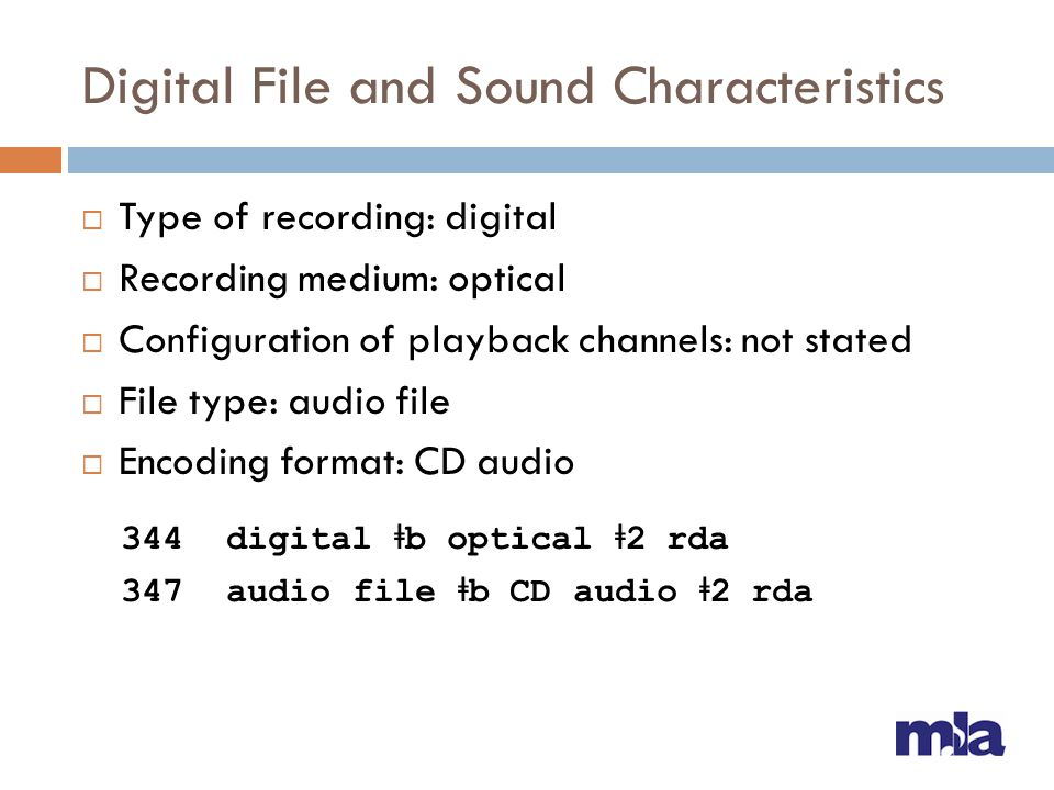 Digital File and Sound Characteristics