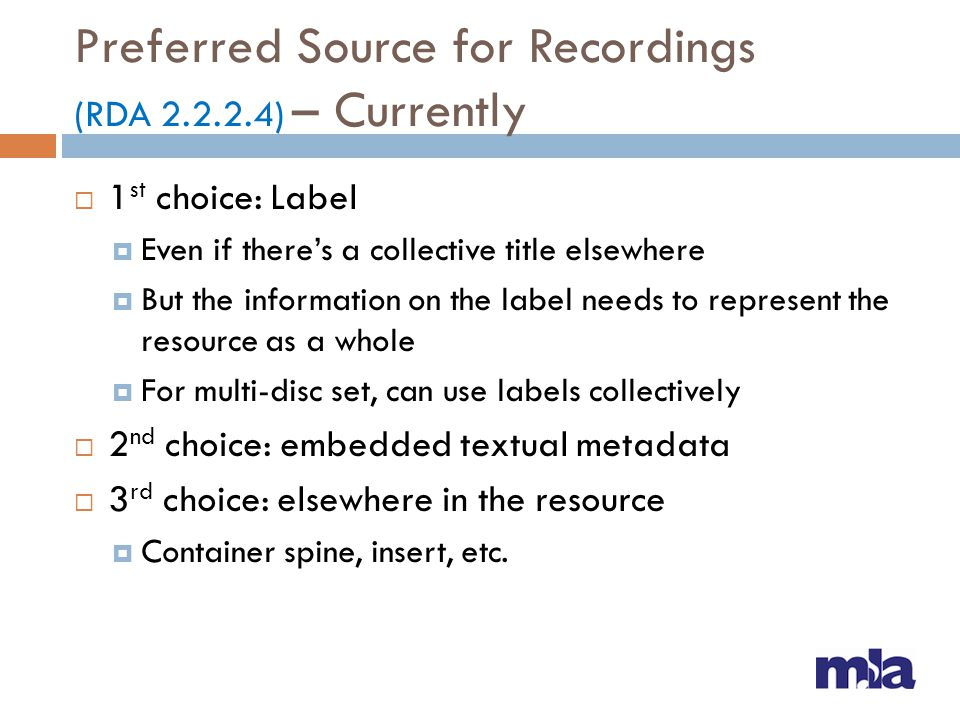 Preferred Source for Recordings (RDA 2.2.2.4) – Currently