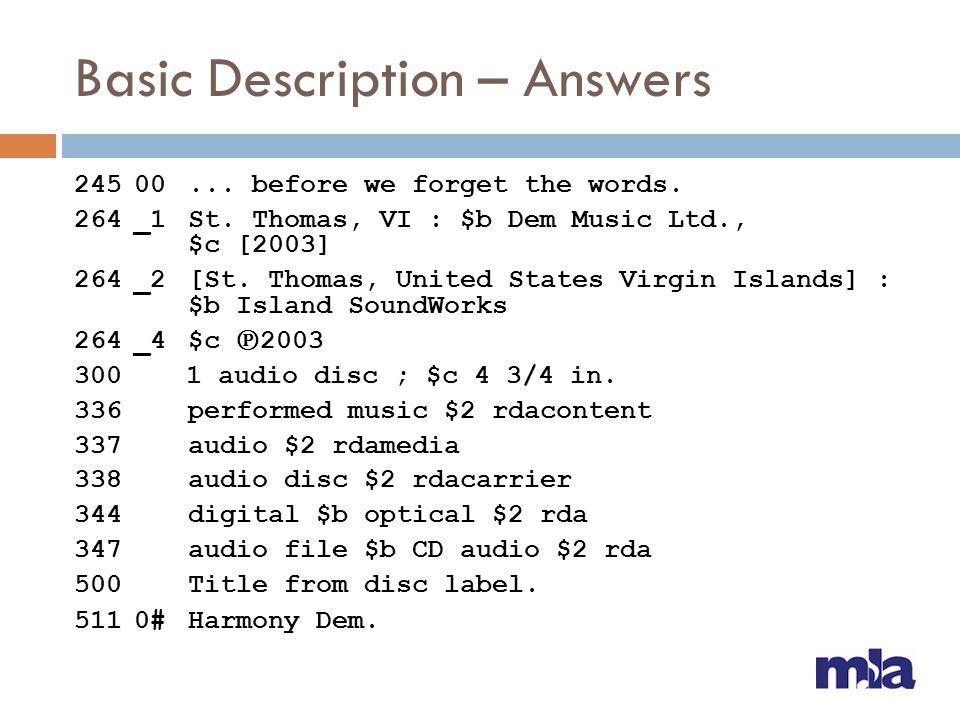 Basic Description – Answers