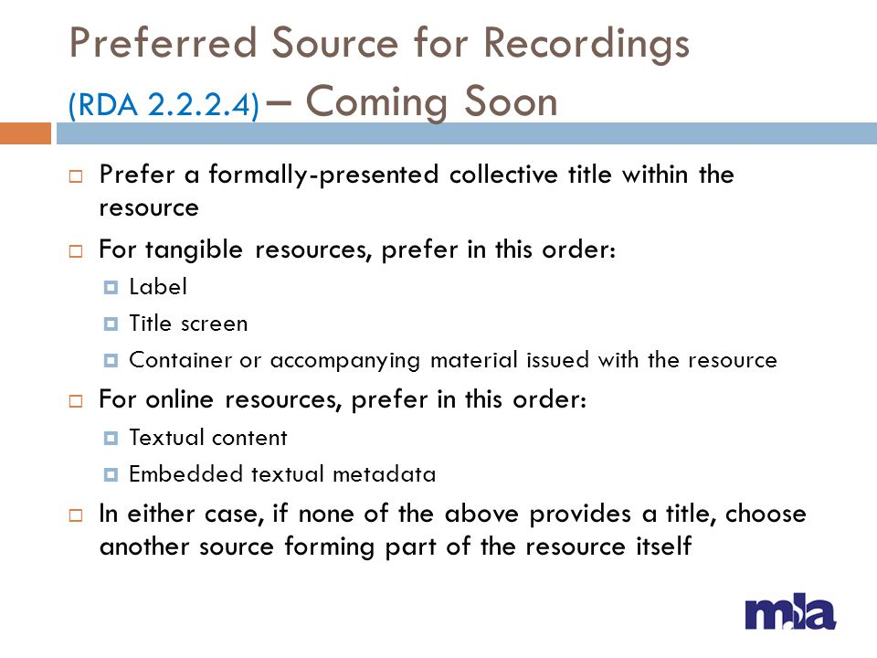 Preferred Source for Recordings (RDA 2.2.2.4) – Coming Soon