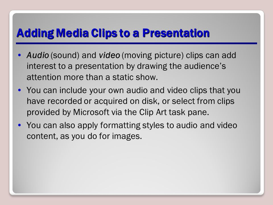 Adding Media Clips to a Presentation