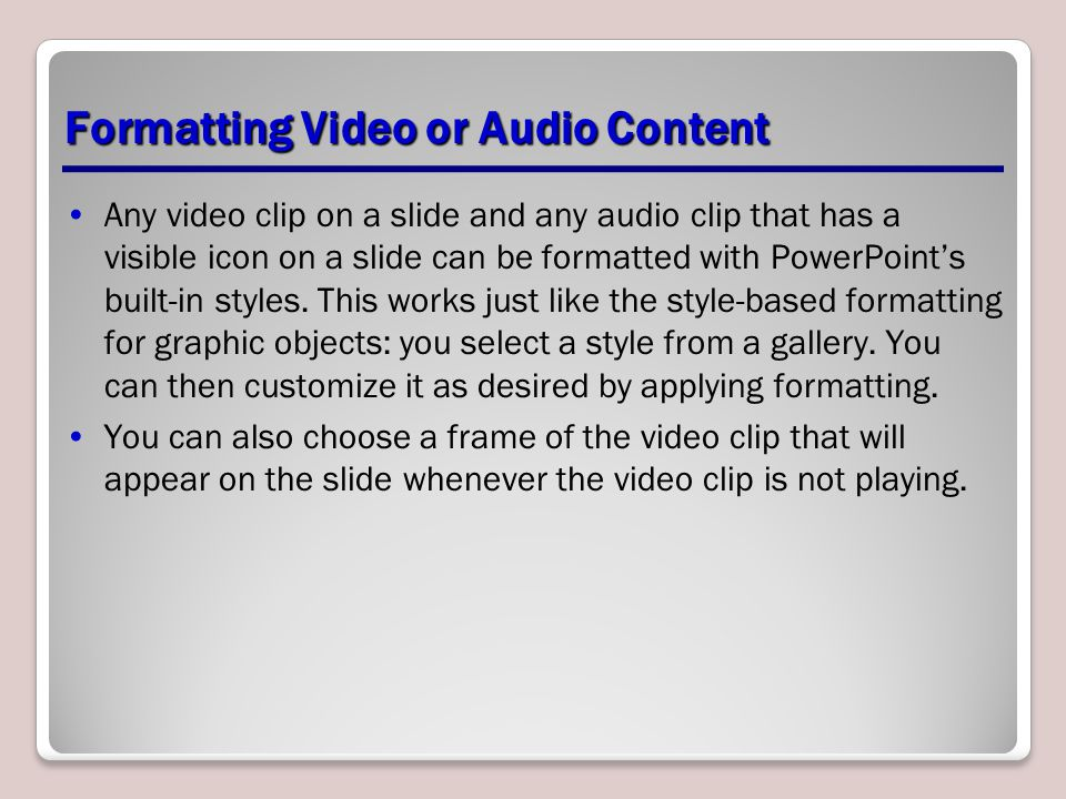 Formatting Video or Audio Content