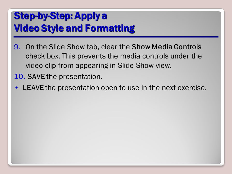 Step-by-Step: Apply a Video Style and Formatting