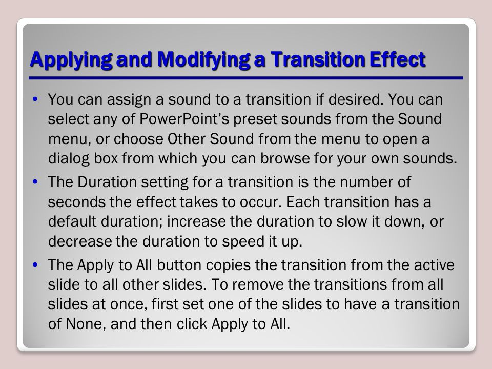 Applying and Modifying a Transition Effect