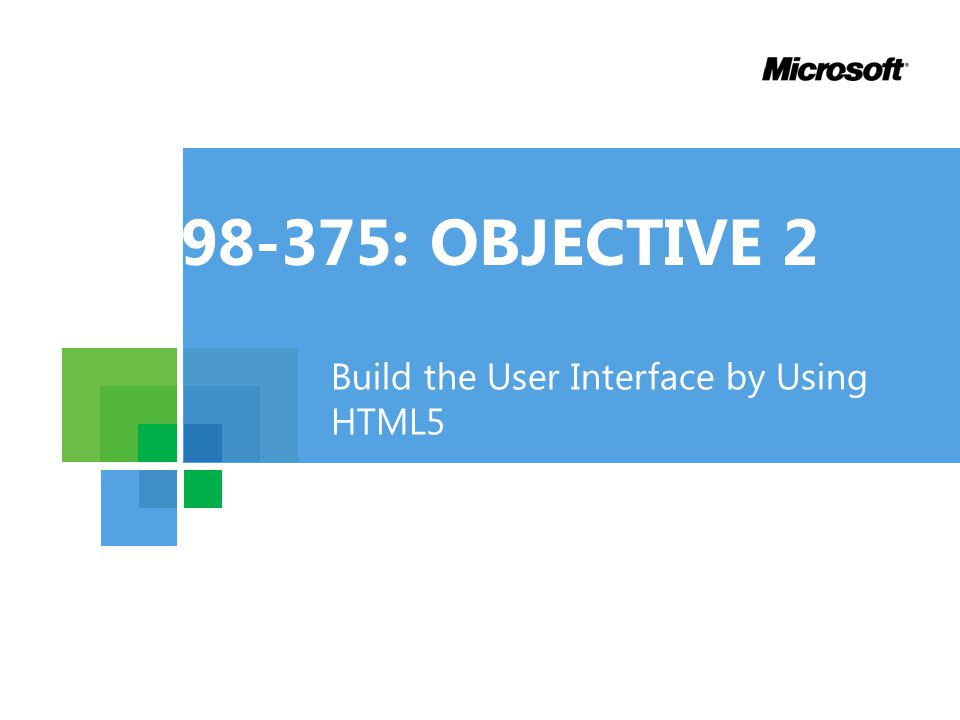Build the User Interface by Using HTML5