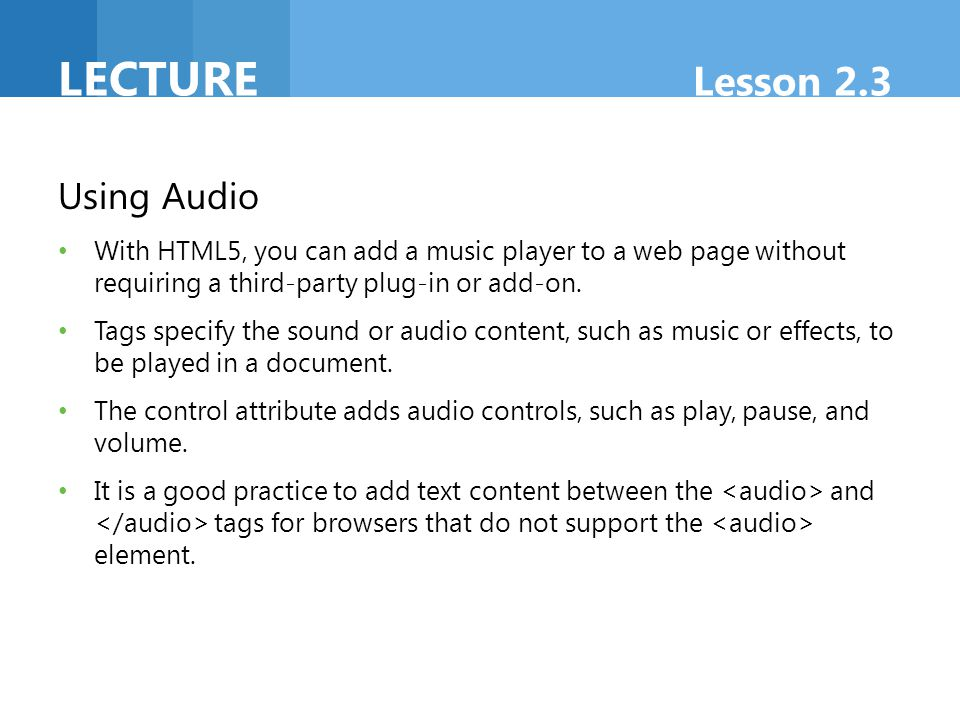 Lecture Lesson 2.3 Using Audio
