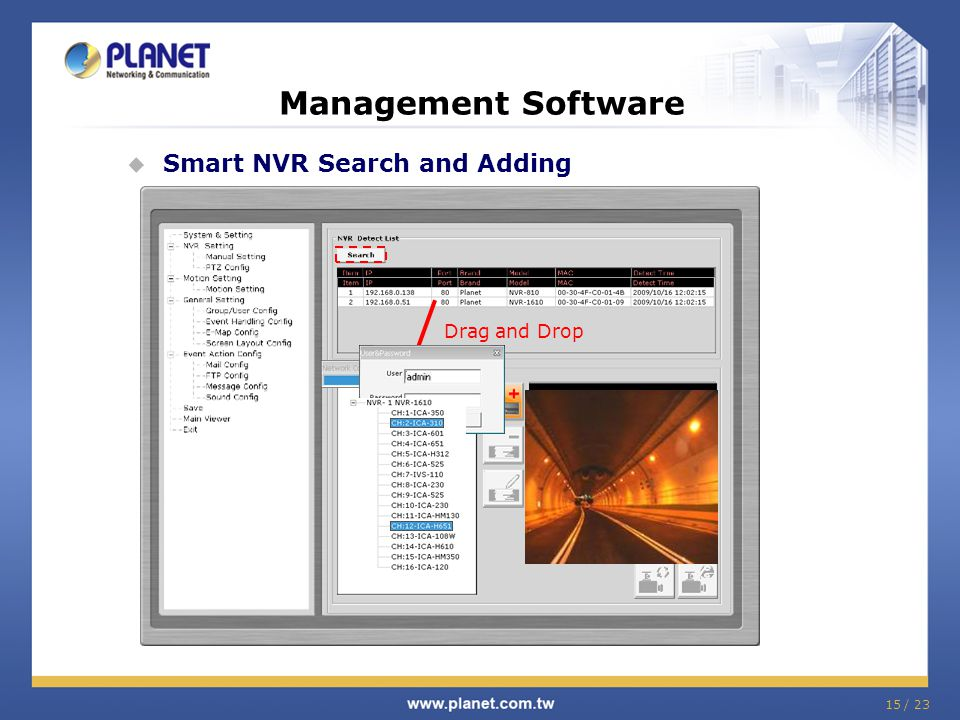 Management Software Smart NVR Search and Adding Drag and Drop