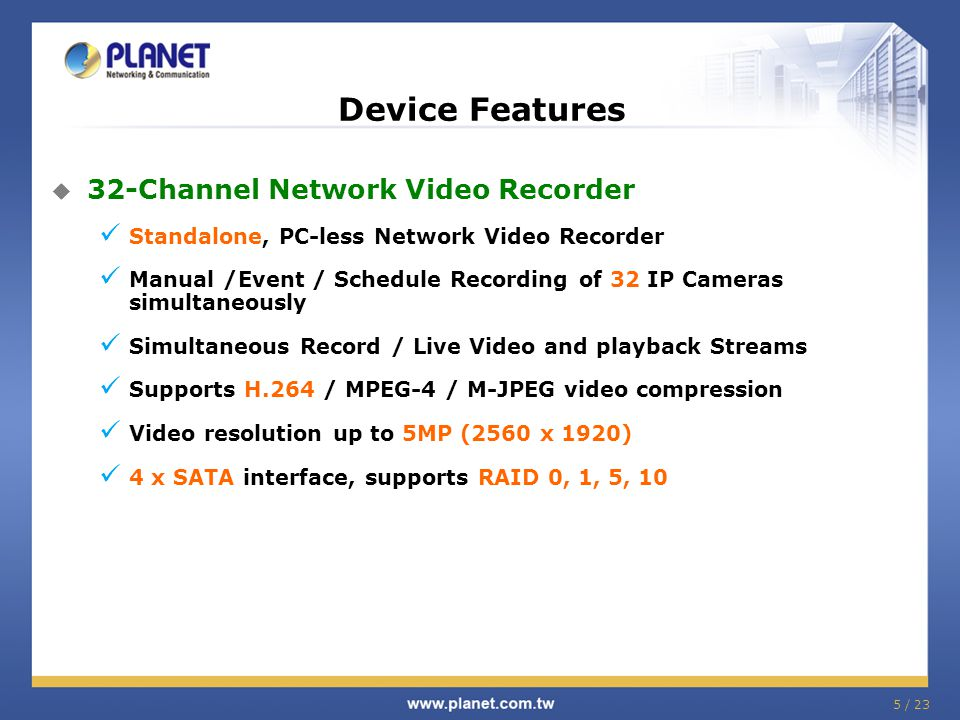 Device Features 32-Channel Network Video Recorder