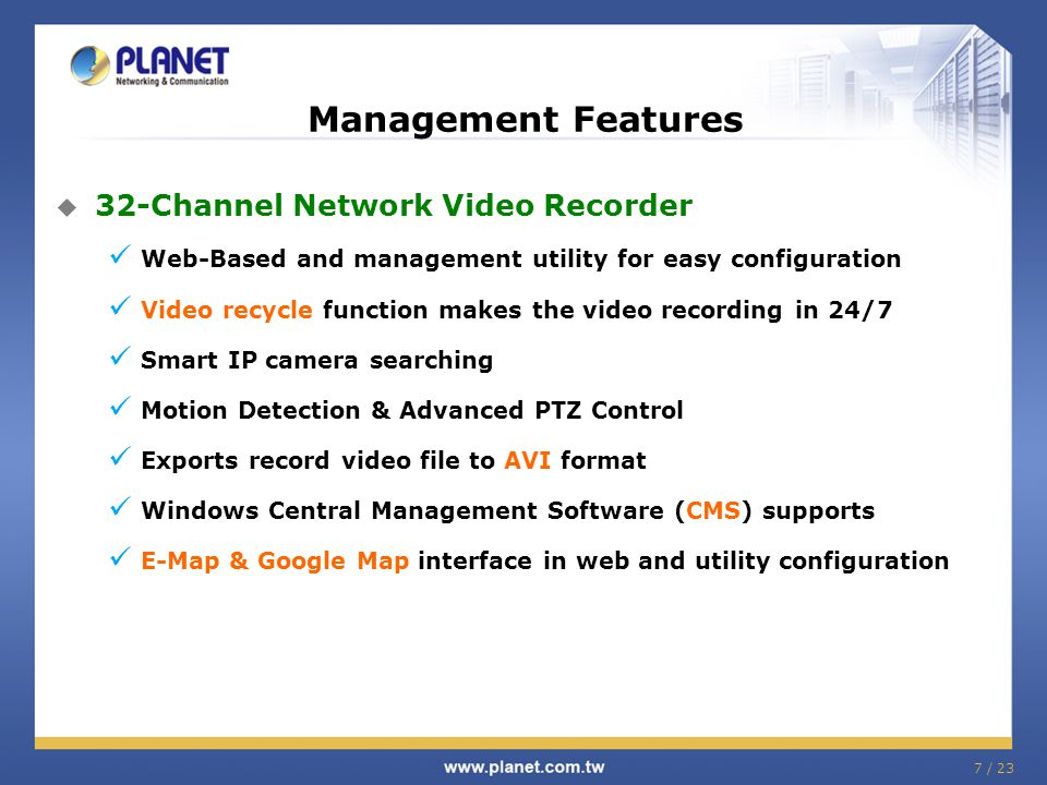 Management Features 32-Channel Network Video Recorder