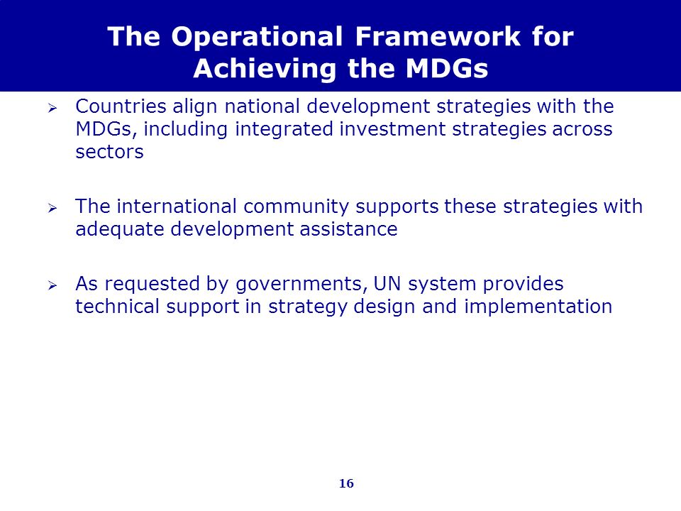 The Operational Framework for Achieving the MDGs