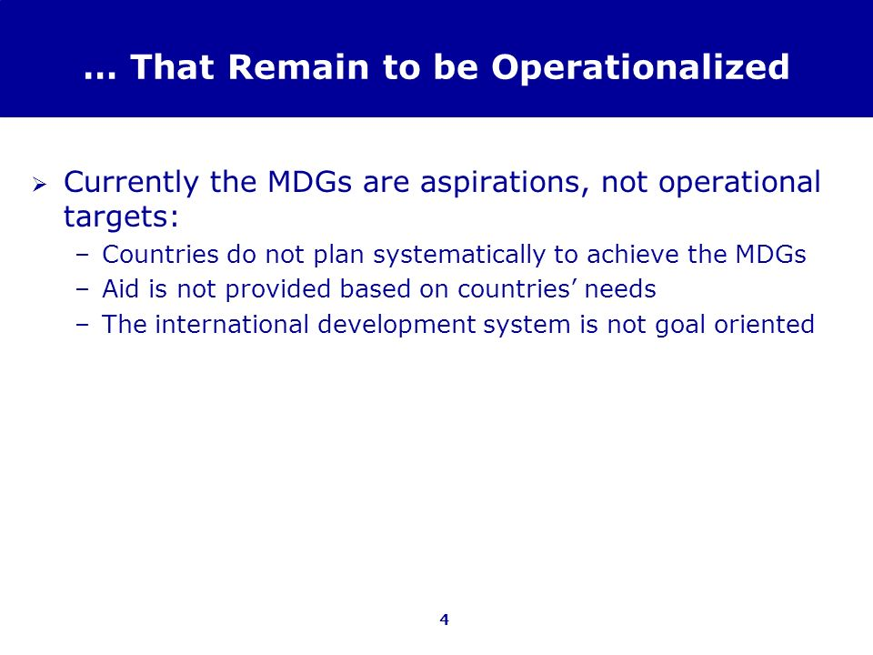 … That Remain to be Operationalized