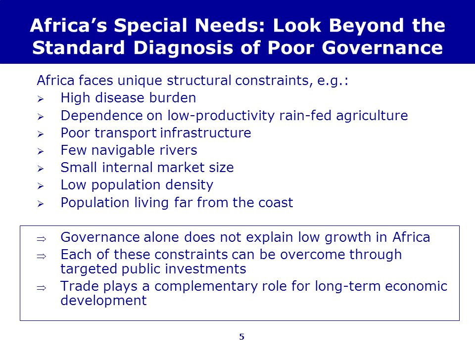 Africa's Special Needs: Look Beyond the Standard Diagnosis of Poor Governance