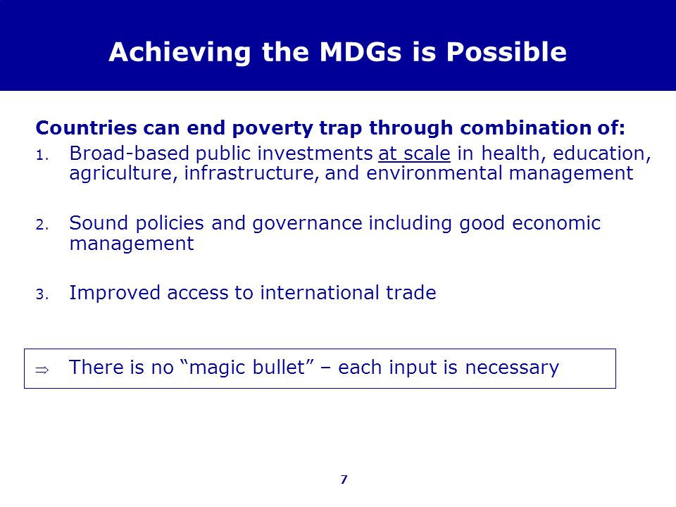 Achieving the MDGs is Possible