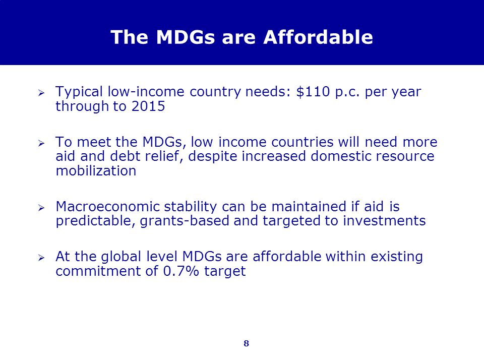The MDGs are Affordable