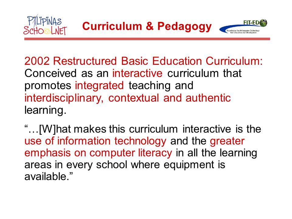 2002 Restructured Basic Education Curriculum: