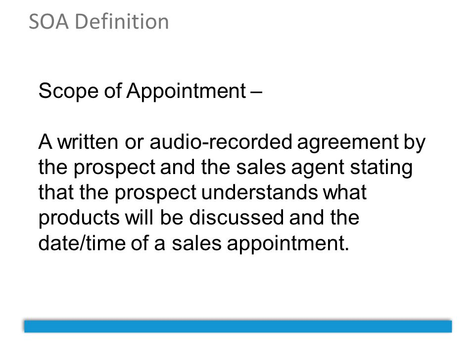 SOA Definition Scope of Appointment –