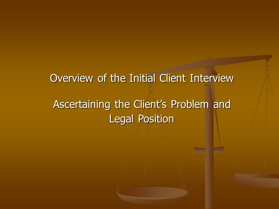 Overview of the Initial Client Interview
