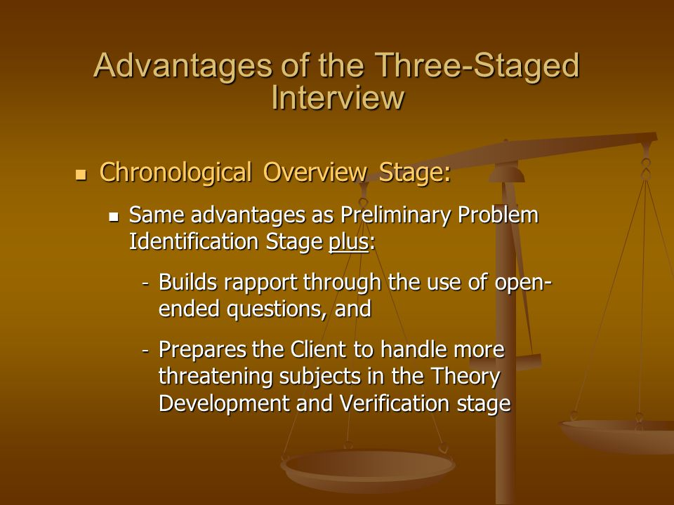 Advantages of the Three-Staged Interview