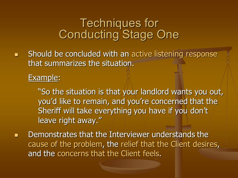 Techniques for Conducting Stage One