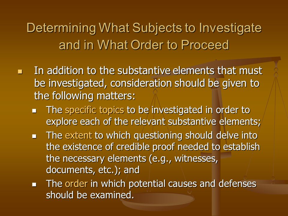 Determining What Subjects to Investigate and in What Order to Proceed
