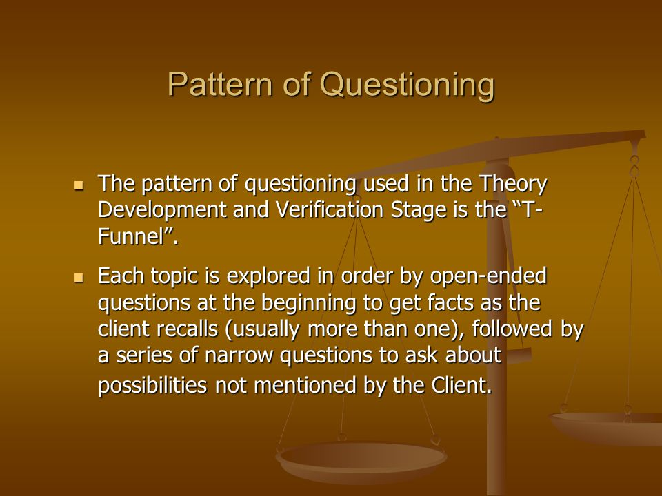 Pattern of Questioning