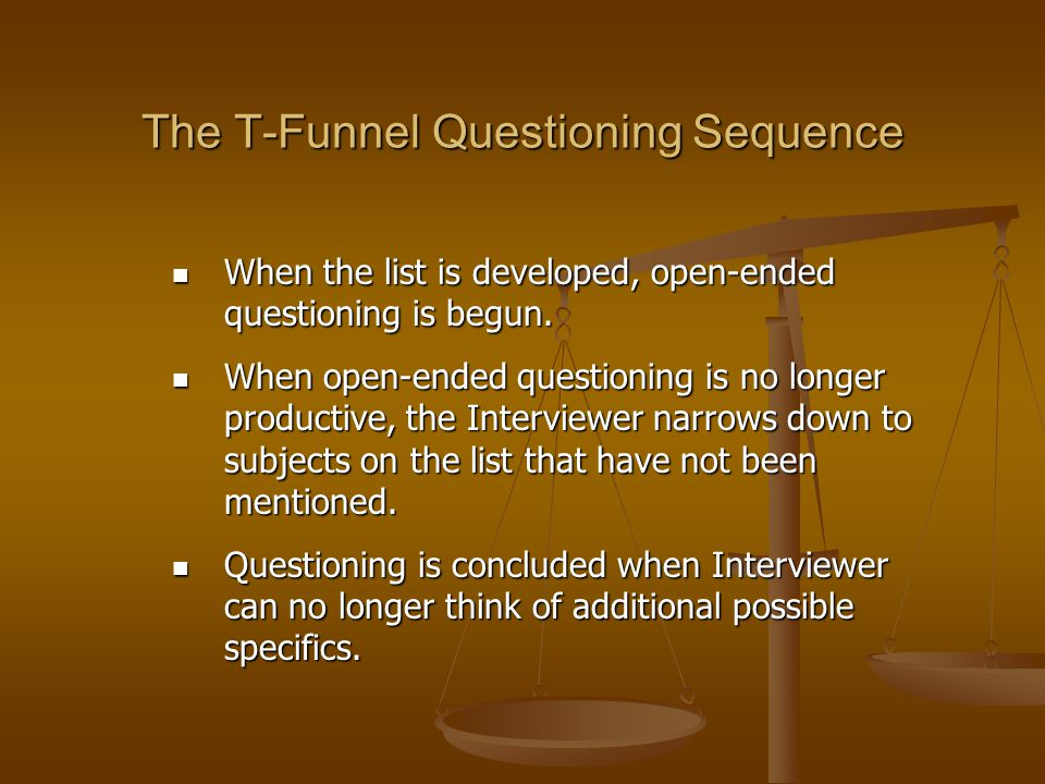 The T-Funnel Questioning Sequence
