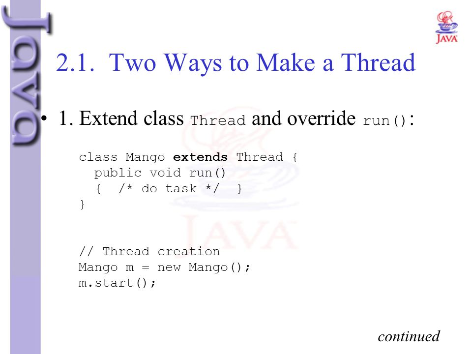 2.1. Two Ways to Make a Thread
