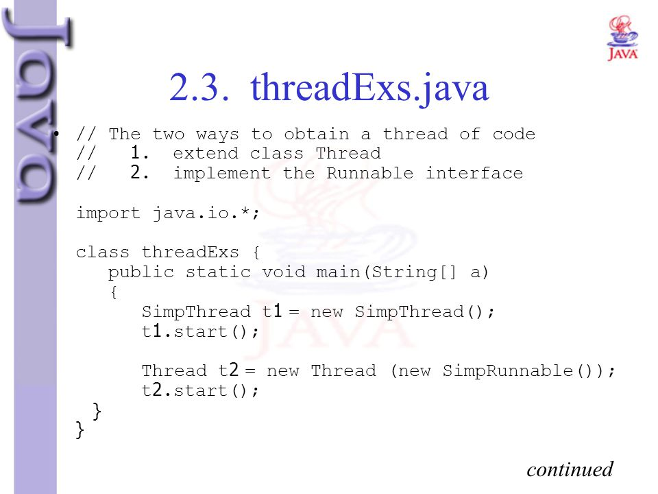2.3. threadExs.java continued