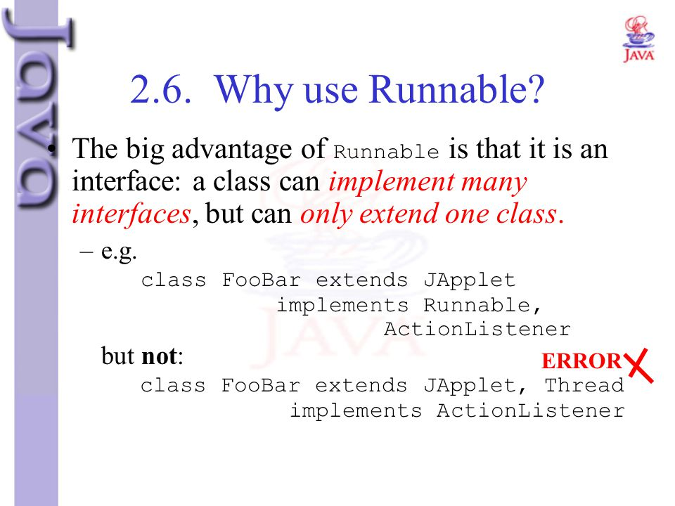 2.6. Why use Runnable
