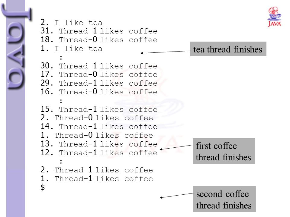 tea thread finishes first coffee thread finishes second coffee
