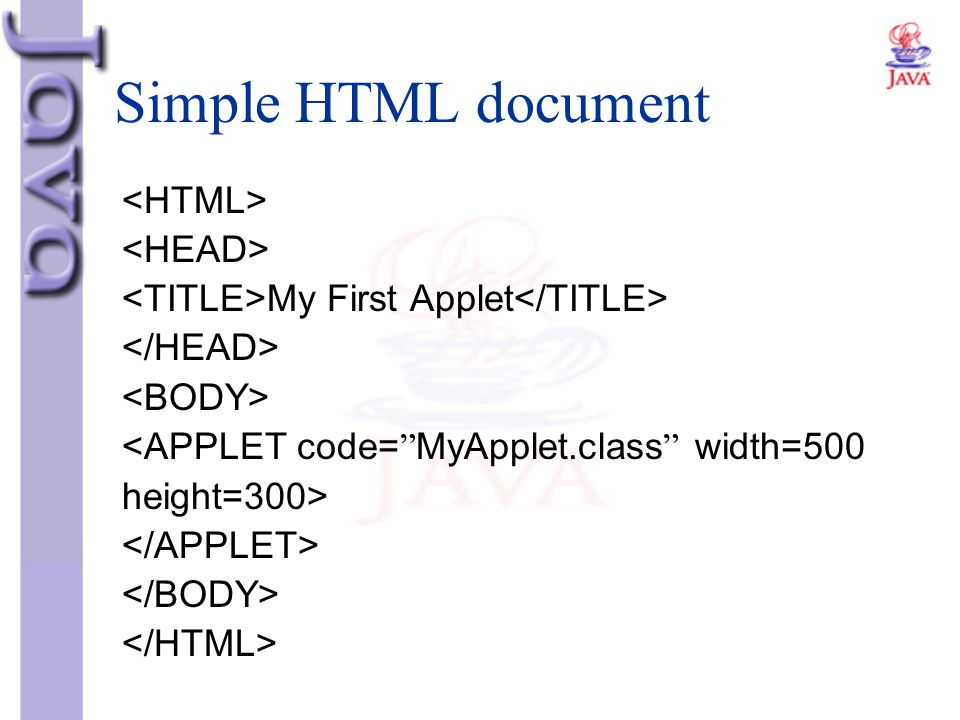Simple HTML document <HTML> <HEAD>