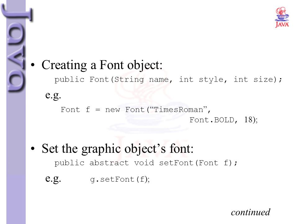 Creating a Font object: