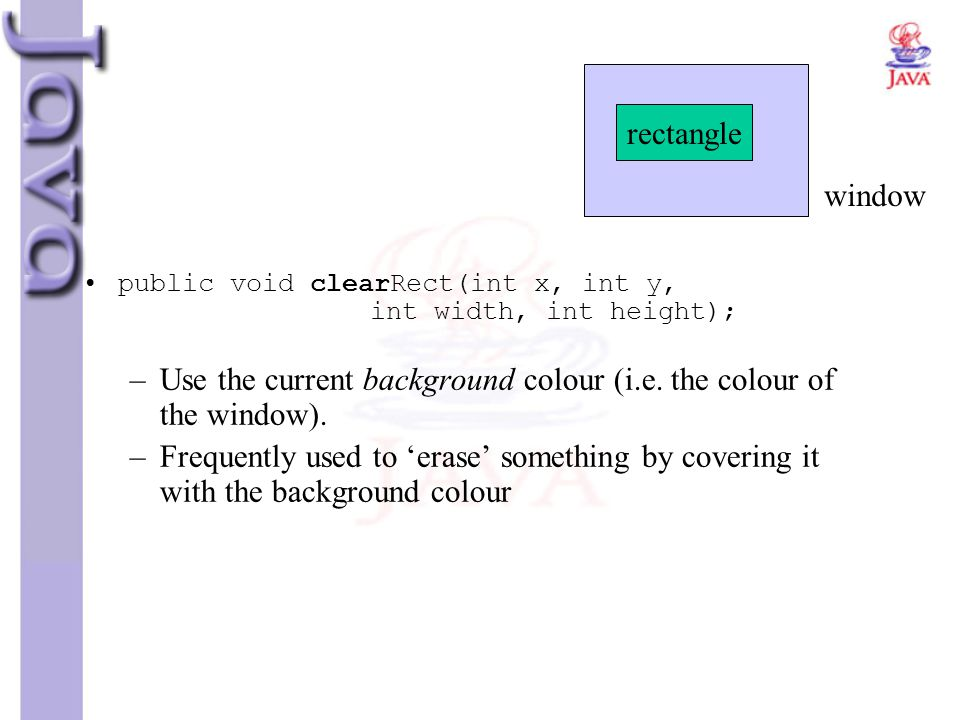 Use the current background colour (i.e. the colour of the window).