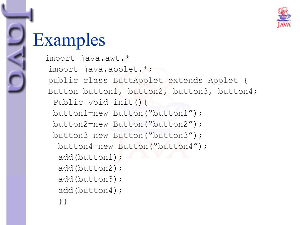 Examples import java.applet.*;