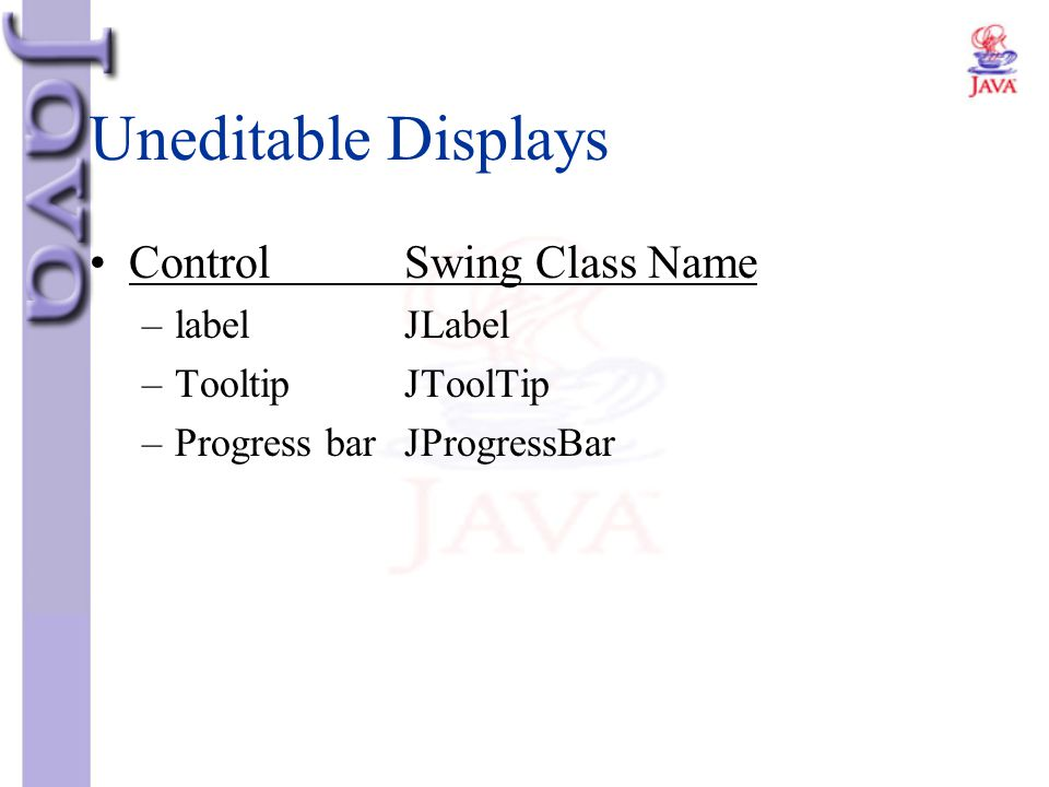 Uneditable Displays Control Swing Class Name label JLabel