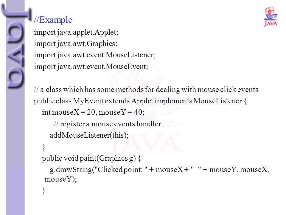 //Example import java.applet.Applet; import java.awt.Graphics;
