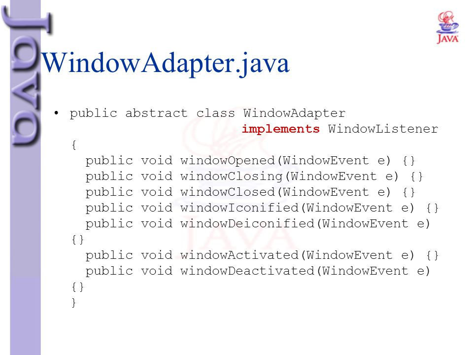 WindowAdapter.java