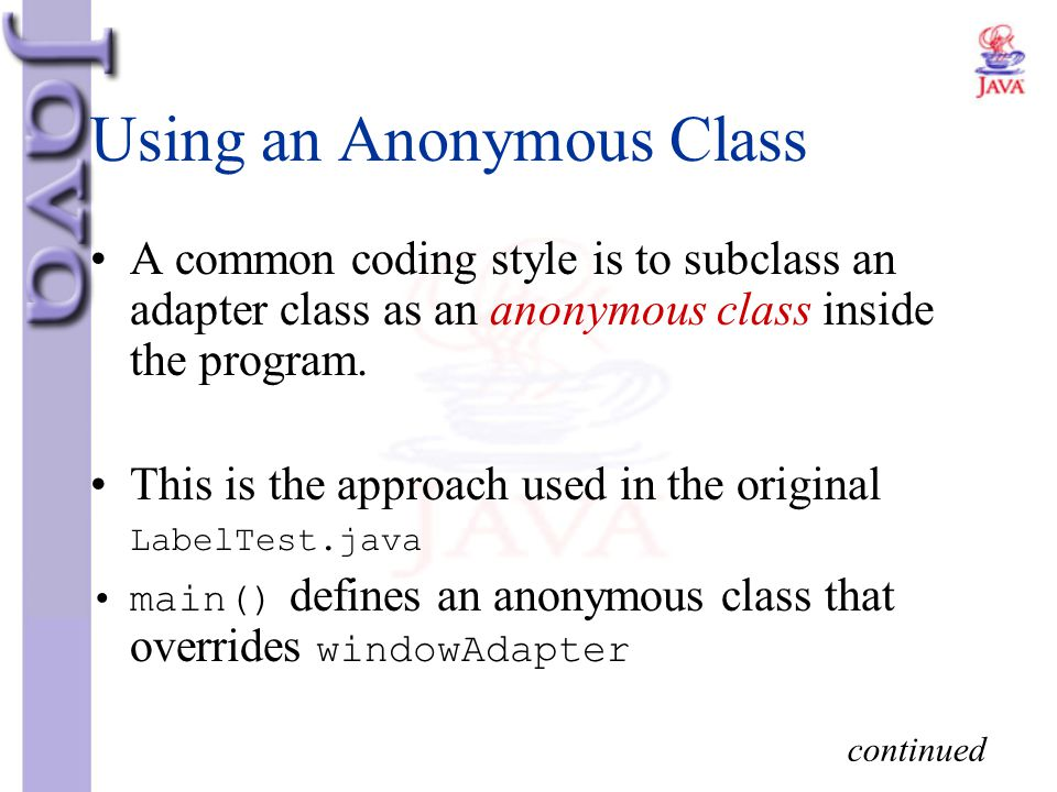Using an Anonymous Class