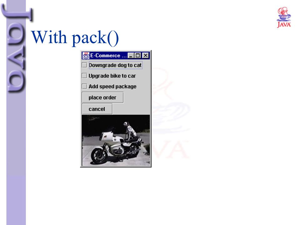 With pack()