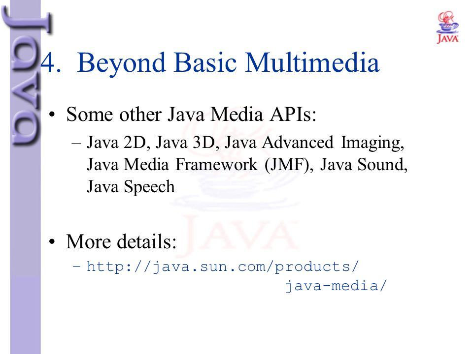 4. Beyond Basic Multimedia
