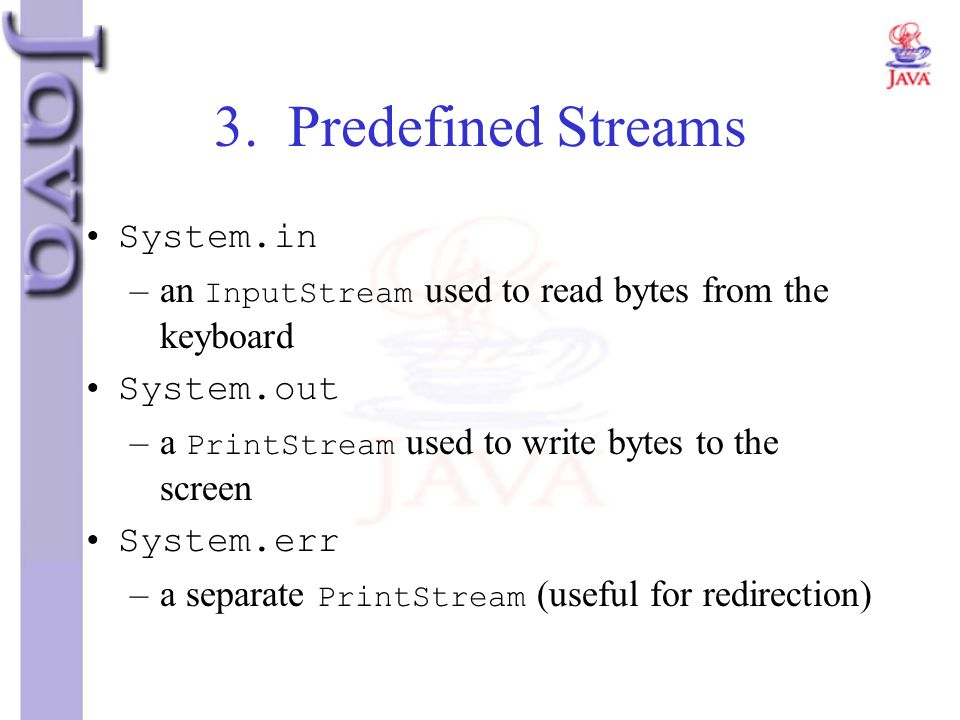 3. Predefined Streams System.in