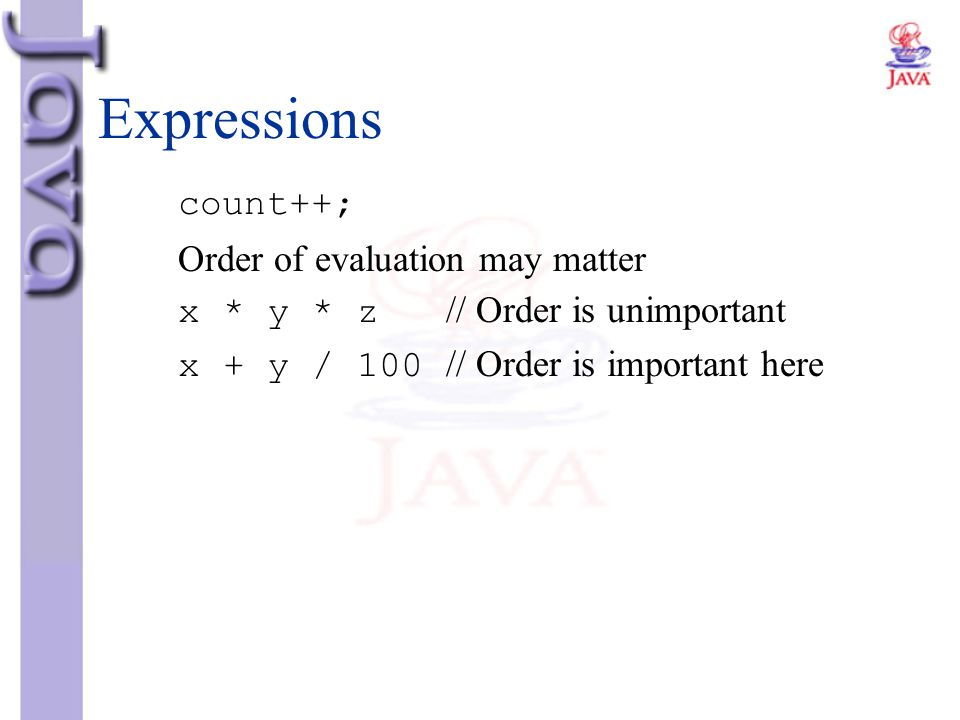 Expressions count++; Order of evaluation may matter