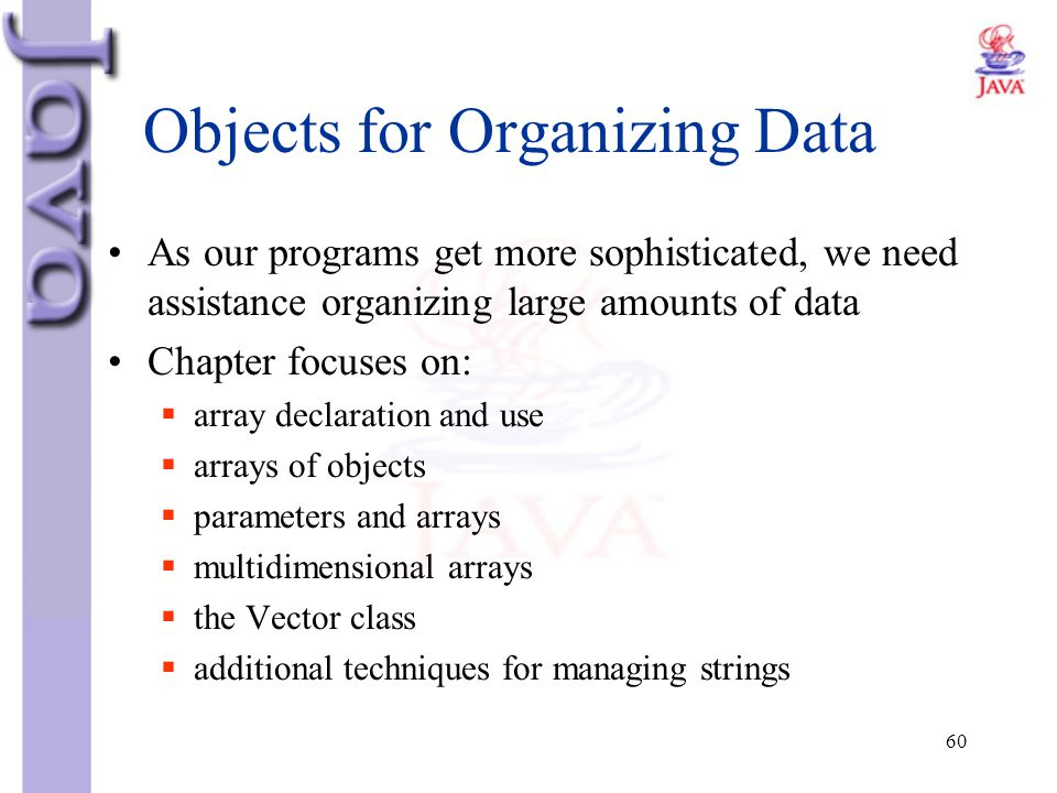 Objects for Organizing Data