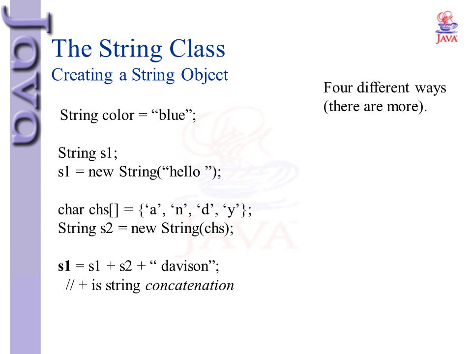 The String Class Creating a String Object