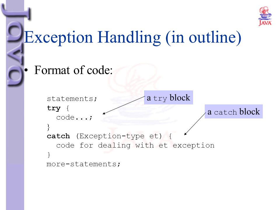Exception Handling (in outline)