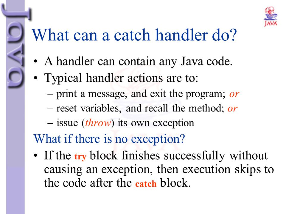 What can a catch handler do
