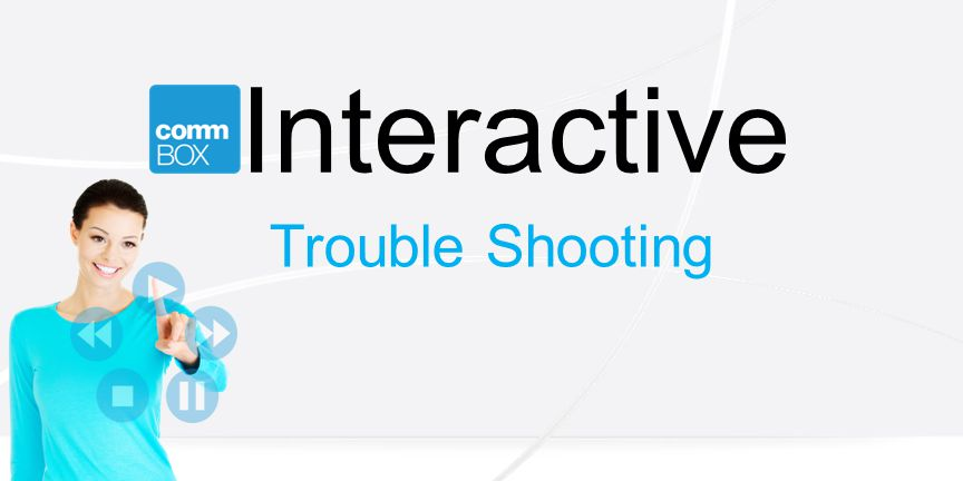 Interactive Trouble Shooting